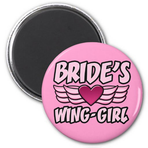 Bride's Wing-Girl Bachelorette Party 2 Inch Round Magnet