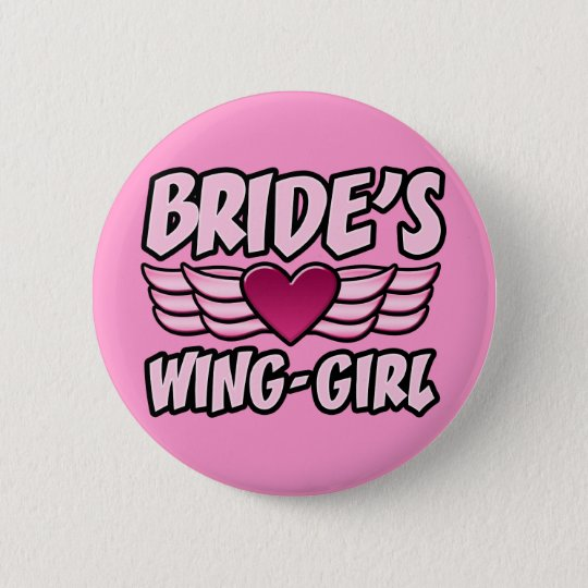 Bride's Wing-Girl Bachelorette Party Pinback Button