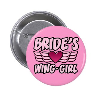Bride's Wing-Girl Bachelorette Party Pins