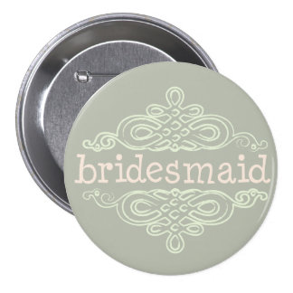 Bridesmaid 10 button