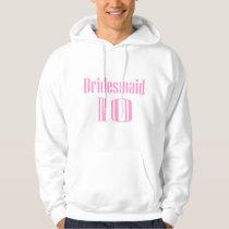 Bridesmaid 10 hoodie