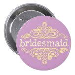 Bridesmaid 11 3 inch round button