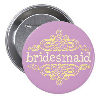 Bridesmaid 11 pinback button