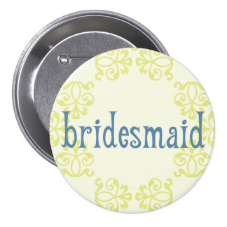 Bridesmaid 14 pinback button