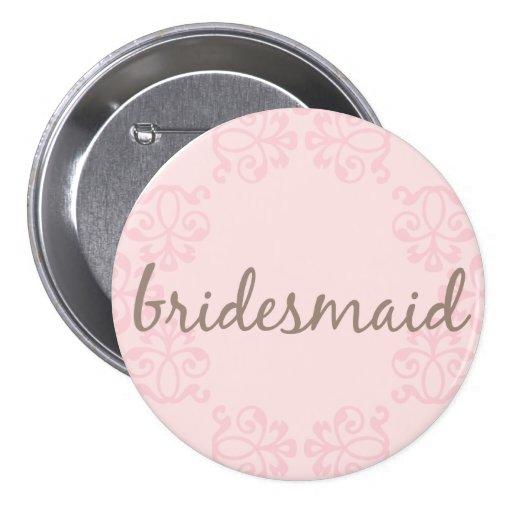 Bridesmaid 15 3 inch round button