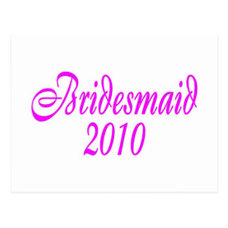 Bridesmaid 2010 (Pink) Postcard