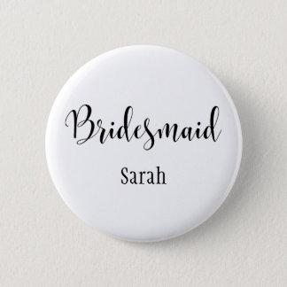 Bridesmaid 2 Black Script Typography w/ Name (30) Button