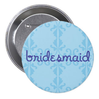 Bridesmaid 3 button
