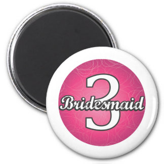 Bridesmaid #3 magnet