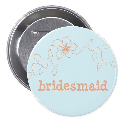 Bridesmaid 7 button