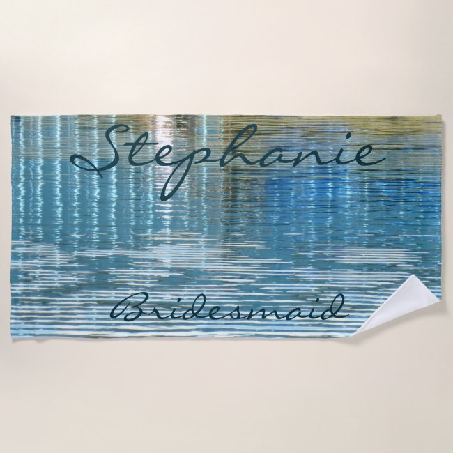 Bridesmaid Abstract Reflection Beach Towel