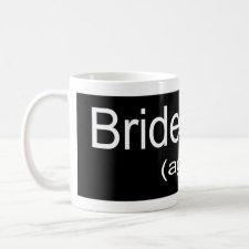 Bridesmaid Again Coffee Mugs