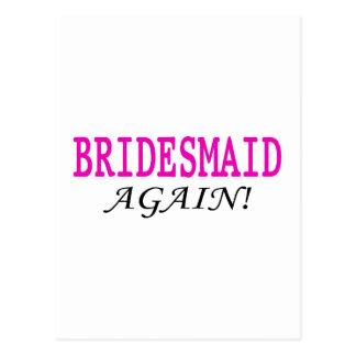 Bridesmaid Again Postcard