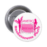 Bridesmaid bachelorette party 2 inch round button