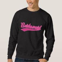 Bridesmaid (Baseball Script Pink) Sweatshirt
