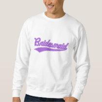 Bridesmaid (Baseball Script Purple) Sweatshirt