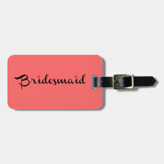 Bridesmaid Black on Salmon Bag Tag