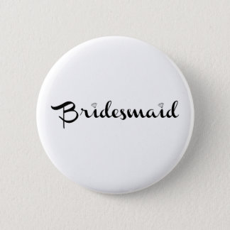 Bridesmaid Black on White Button