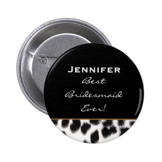 Bridesmaid Black White Leopard Custom Name 2 Inch Round Button