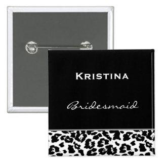Bridesmaid Black White Modern Leopard Z001 2 Inch Square Button