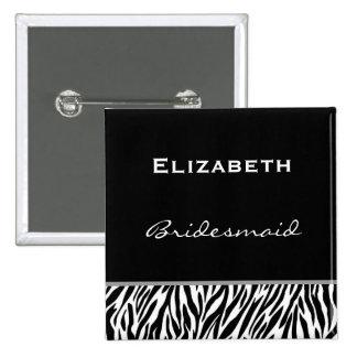 Bridesmaid Black White Modern Zebra 2 Inch Square Button