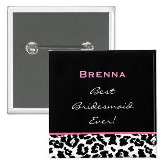 Bridesmaid Black White Pink Leopard Custom Name 2 Inch Square Button