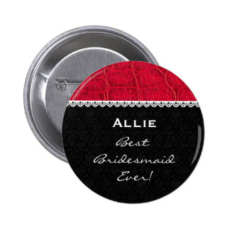 Bridesmaid Black White Red Alligator with Lace V7 Pinback Button