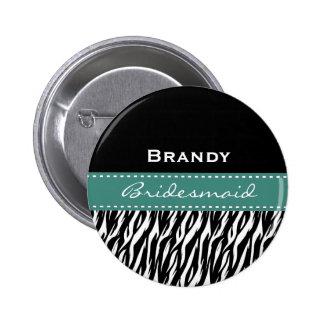 Bridesmaid Black White Teal Modern Zebra Print V2 2 Inch Round Button
