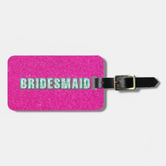 Bridesmaid Bling in Pink Bag Tag