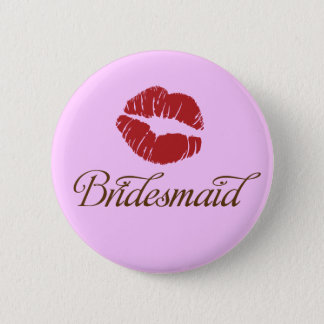 Bridesmaid - Bridal Wedding Party Fun Buttons