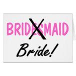 Bridesmaid Bride Greeting Cards
