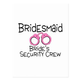 Bridesmaid Brides Security Crew Postcard