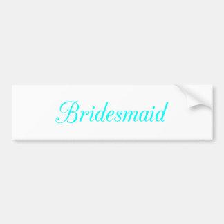 Bridesmaid Car Bumper Sticker