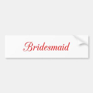Bridesmaid Bumper Sticker