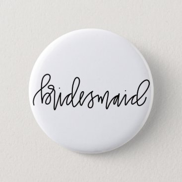 Bridesmaid Calligraphy 2¼ Inch Round Button