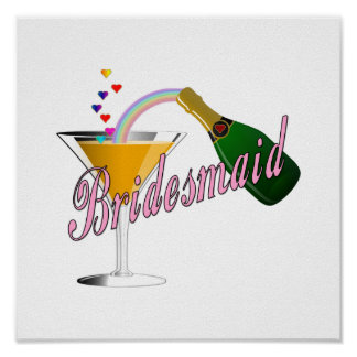 Bridesmaid Champagne Toast Poster