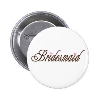 Bridesmaid Classy Browns Pinback Button