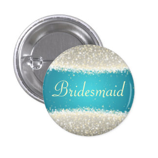 Bridesmaid Favor Dazzling Sparkles Turquoise Pinback Button