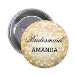 Bridesmaid Favor Gold Glitter Lights Pinback Button