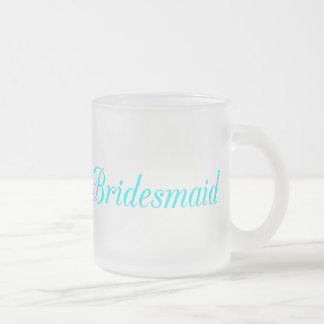 Bridesmaid Frosted Glass Coffee Mug