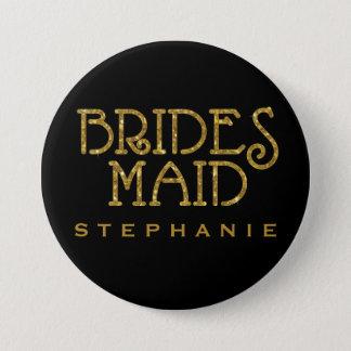 Bridesmaid Gold Faux Glitter Name Tag Button