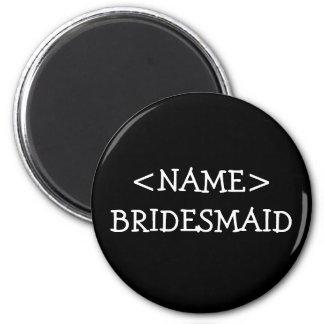 Bridesmaid Name Button Magnet