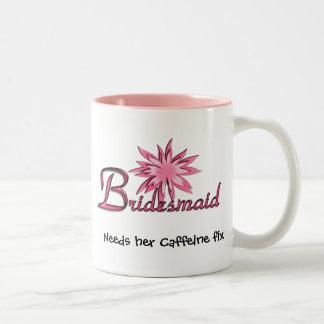 Bridesmaid Needs her Caffeine Fix Mug