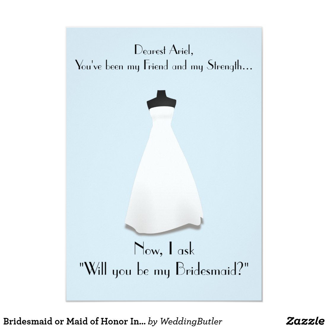 Bridesmaid or Maid of Honor Invitation