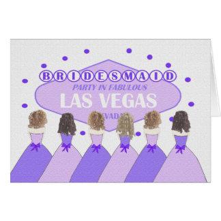 BRIDESMAID Party In Fabulous Las Vegas Greeting Card