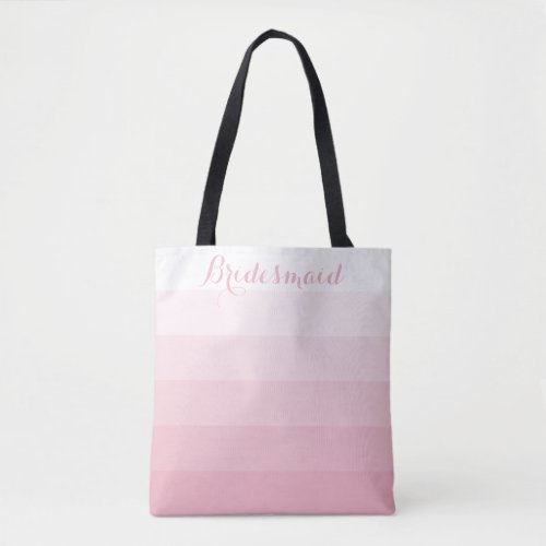 Bridesmaid Personalized White Ombre Stripe Pink Tote Bag