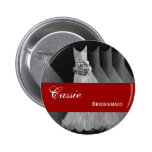 BRIDESMAID Pin Button Silver Gray Red Gowns M401