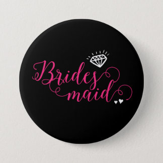 Bridesmaid Pin for Wedding and Bachelorette Party