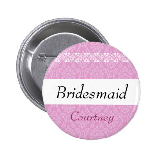 BRIDESMAID Pink Damask and Lace Wedding Button