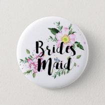 Bridesmaid Pink Floral Watercolor Wedding Button